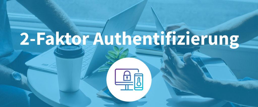 2-Faktor Authentifizierung jetzt für alle switchplus Konten