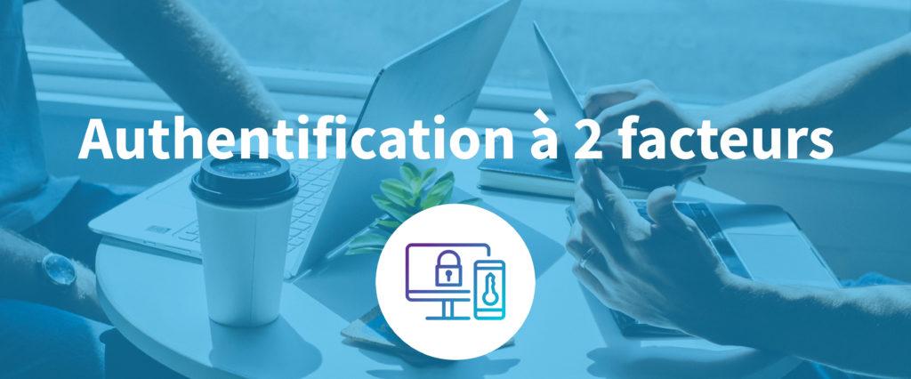 Authentification à 2 facteurs